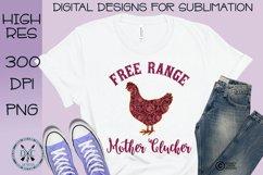 Free Range Mother Clucker Mandala Pattern Sublimation Design Product Image 1
