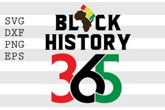 Black History 365 SVG Product Image 1