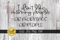 I don't like morning people Cut File SVG PNG DXF Product Image 4
