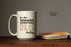Be the reason someone smiles today digital file svg Product Image 4