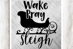 Wake Pray Sleigh SVG/DXF/EPS file Product Image 1