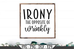 Irony The Opposite of Wrinkly SVG Product Image 1
