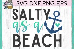 Salty As A Beach SVG DXF PNG EPS Cutting Files Product Image 2