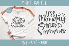 Less Monday More Summer - Summer SVG Cut File Product Image 1