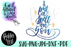 witchy svg - i put a spell on you - witch hat svg Product Image 1