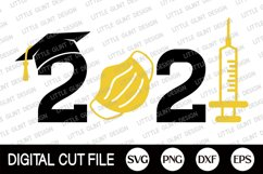 Graduation 2021 Svg, Senior Svg, Class of 2021, Vaccinated Product Image 1