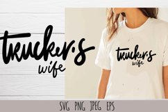 Trucker's wife t-shirt design SVG Product Image 1
