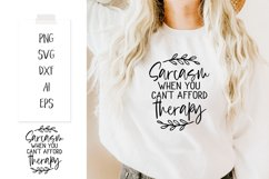 """""""Sarcasm when you can't afford therapy!"""" SVG PNG DX Product Image 1"""