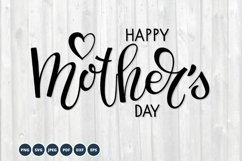 Happy Mothers Day SVG. Mother's day svg. Hand lettering Product Image 1