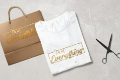 I am Everything. Svg quote Product Image 3