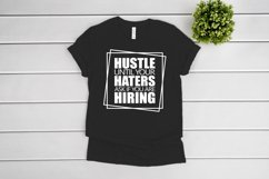 Hustle Until Your Haters Ask If You Are Hiring SVG cut file Product Image 3