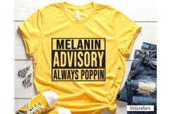 Melanin SVG, Melanin Advisory Always Poppin SVG Product Image 1