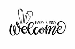 Every bunny welcome SVG. Happy Easter SVG. Easter Bunny SVG Product Image 2