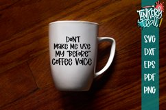 Before Coffee Voice Funny SVG Product Image 2