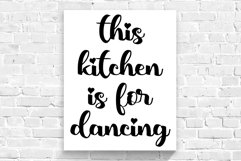 This Kitchen is For Dancing Wall quote SVG kitchen decor svg Product Image 2