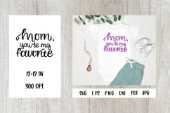 Mom Quotes SVG. Baby Quotes. Mommy And Me SVG Product Image 1