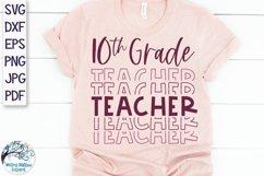 Tenth Grade Teacher SVG | Teacher Shirt SVG Product Image 1