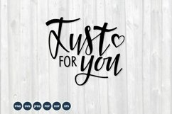 Just for You SVG, DXF, PNG. Hand drawn lettering Product Image 1