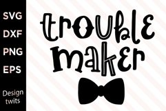 Trouble Maker SVG Product Image 1