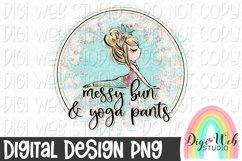 Messy Bun & Yoga Pants 1 Sublimation Design Product Image 1