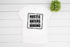 Hustle Until Your Haters Ask If You Are Hiring SVG cut file Product Image 2