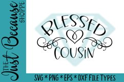 Blessed Cousin SVG File, Family Design - 0048 Product Image 1