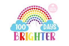 100 days Brighter svg | Happy 100 Days | Rainbow svg Product Image 1