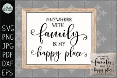 Family Is My Happy Place SVG, Sublimation Design and Print Product Image 1