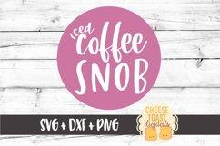 Iced Coffee Snob - Coffee SVG File Product Image 2