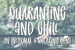Quarantine and Chill- An informal and relaxing font Product Image 2