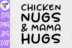 Chicken Nugs and Mama Hugs SVG - Chicken Nugget SVG Product Image 1