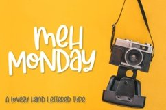 Meh Monday - A lovely hand lettered type Product Image 1