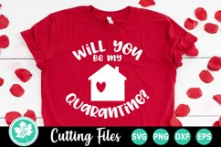Valentine SVG SVG | Quarantine SVG | Be my Quarantine Product Image 1