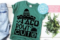 Taco Bout Cute Cinco de Mayo SVG DXF EPS PNG Cut File Product Image 1