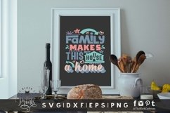 Family Makes This House A Home SVG | Family SVG | Farmhouse Product Image 5
