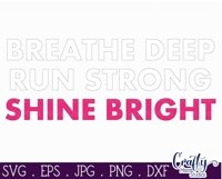 Running SVG, Exercise, Runner Svg, Breathe Deep Run Strong Product Image 3
