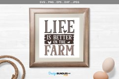 Life is Better on the Farm - svg & printable Product Image 1
