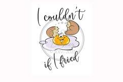 I Couldn't If I Fried, Funny Egg Food Sublimation, Towel Mug Product Image 1