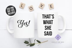 Yes SVG - Thats what she said SVG - Engagement SVG Product Image 3