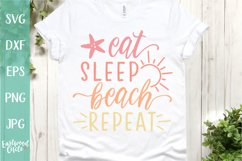 Eat Sleep Beach Repeat - A Beach SVG Cut File for Crafters Product Image 1