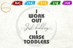 I Workout Just Kidding Mother's Day Quote Art Product Image 1