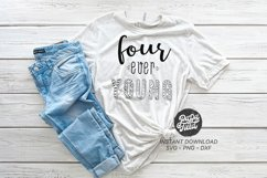 Four Ever Young SVG|PNG|DXF Product Image 1