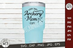 livin that archery mom life svg, sports mom Cut file Product Image 4