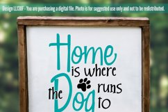 Home is Where the Dog Runs To Greet You Pet Cut File LL138F Product Image 2