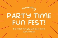 Party Time Fun Fest | The Most Fun You'll Ever Have Product Image 1