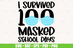 I Survived 100 Masked School Days SVG files for Cricut Product Image 1