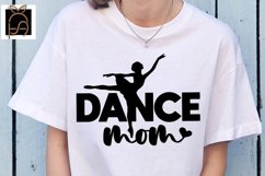 Livin That Dance Mom Life - Dance Mom SVG DXF EPS PNG Product Image 1