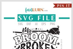My Broom Broke So Now I Drive a Motorcycle Bus SVG Cut File Product Image 4