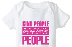 Kind People are my kind of People, SVG, DXF, EPS Vector files for use with Cricut or Silhouette Vinyl Cutting Machines Product Image 1