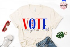 Vote make your voice heard - US Election Quote SVG Product Image 2